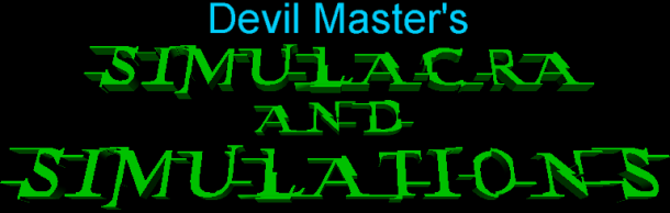 Devil Master's simulacra and simulations